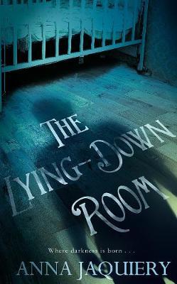 The Lying Down Room (Hardback)