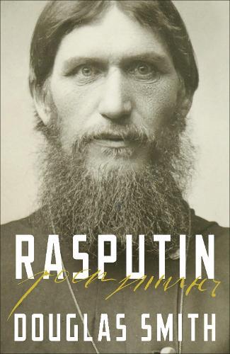 Rasputin: The Biography (Hardback)