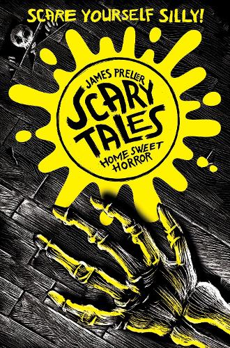 Home Sweet Horror (Scary Tales 1) (Paperback)