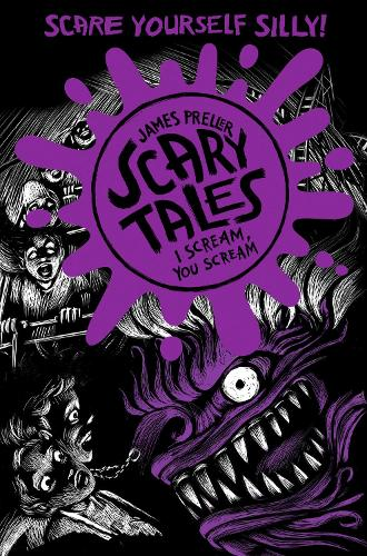 I Scream, You Scream (Scary Tales 2) (Paperback)