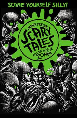 Good Night, Zombie - Scary Tales 3 (Paperback)