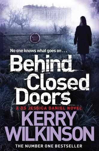 Behind Closed Doors - Jessica Daniel series (Paperback)