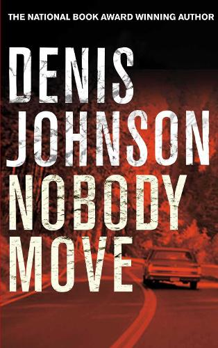 Nobody Move (Paperback)