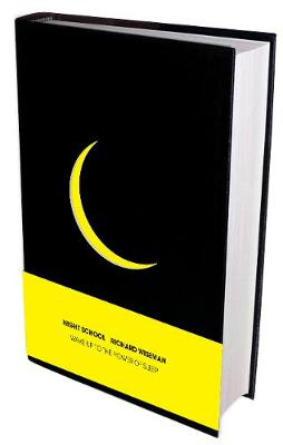 Night School: Wake up to the power of sleep (Hardback)