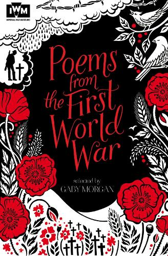Poems from the First World War: Published in Association with Imperial War Museums (Paperback)