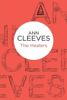 The Healers (Paperback)