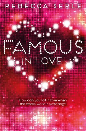 Famous in Love (Paperback)