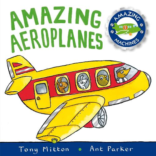 Amazing Machines: Amazing Aeroplanes: Amazing Machines 1 - Amazing Machines (Paperback)