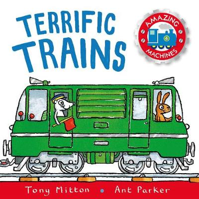 Amazing Machines: Terrific Trains: Amazing Machines 4 - Amazing Machines (Paperback)