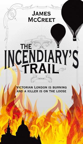The Incendiary's Trail (Paperback)