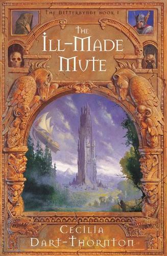 Ill-Made Mute - The Bitterbynde Trilogy (Paperback)