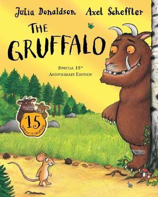 The Gruffalo 15th anniversary edition (Paperback)
