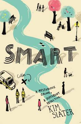 Smart: A Mysterious Crime, a Different Detective. (Hardback)