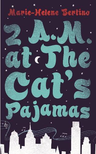 2 A.M. at The Cat's Pajamas (Hardback)