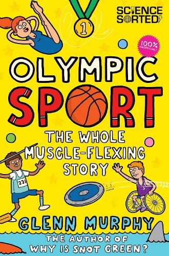 Olympic Sport: The Whole Muscle-Flexing Story: 100% Unofficial (Paperback)