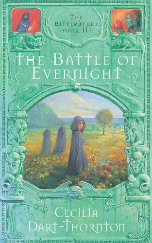 The Battle of Evernight - The Bitterbynde Trilogy (Paperback)