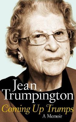 Coming Up Trumps: A Memoir (Hardback)