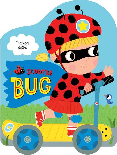 Scooter Bug - Whizzy Wheels (Board book)