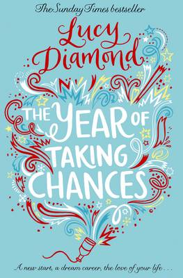 The Year of Taking Chances (Paperback)