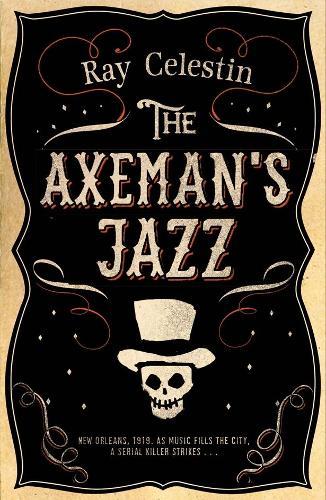 The Axeman's Jazz - City Blues Quartet (Hardback)
