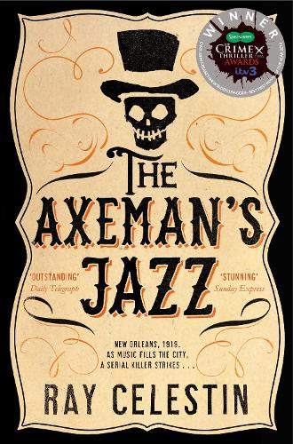 The axemans jazz by ray celestin waterstones the axemans jazz city blues quartet paperback fandeluxe Images
