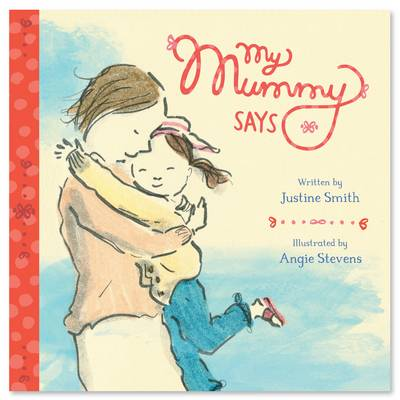 My Mummy Says - Families and Friends 1 (Board book)