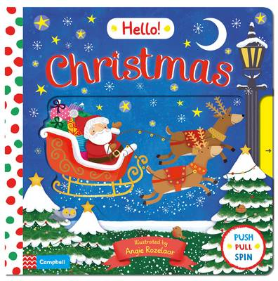 Hello Christmas: A First Novelty Board Book for Children About Christmas - Hello! Books 3 (Board book)