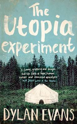 The Utopia Experiment (Hardback)