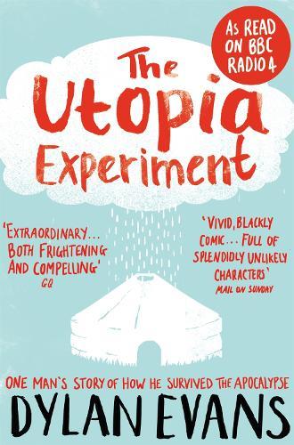 The Utopia Experiment (Paperback)