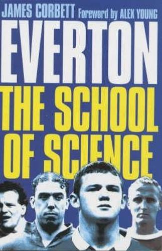 Everton: School of Science (Paperback)