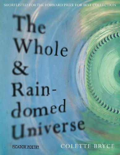 The Whole & Rain-domed Universe (Paperback)