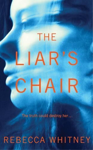 The Liar's Chair (Hardback)