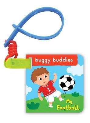 My Football Buggy Buddy (Board book)