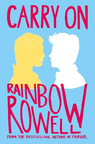 Carry On by Rainbow Rowell | Waterstones