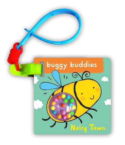 Rattle Buggy Buddies: Noisy Town (Board book)