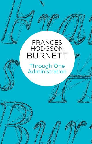 Through One Administration (Paperback)