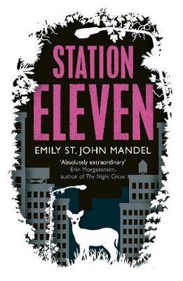 Station Eleven (Hardback)