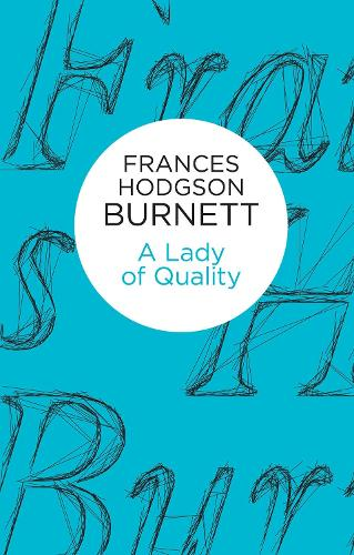 A Lady of Quality (Hardback)