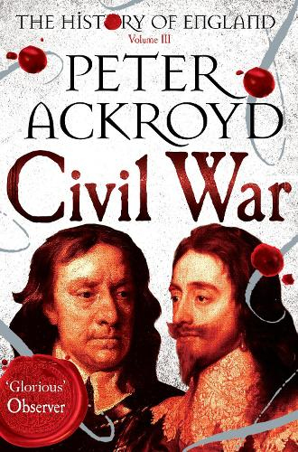 Civil War: The History of England Volume III - The History of England (Paperback)
