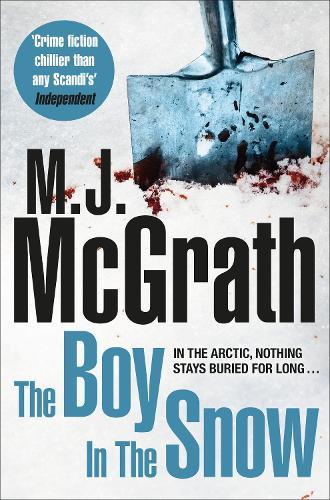 The Boy in the Snow - The Edie Kiglatuk Arctic Crime Series (Paperback)