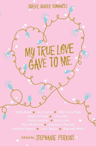 My True Love Gave to Me (Paperback)