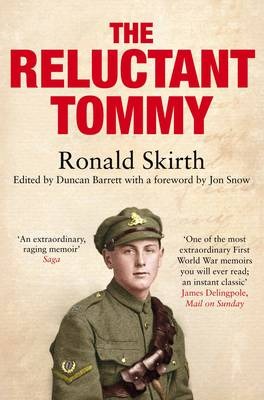 The Reluctant Tommy: An Extraordinary Memoir of the First World War (Paperback)