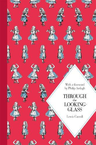 Through the Looking-Glass - Macmillan Children's Classics (Hardback)