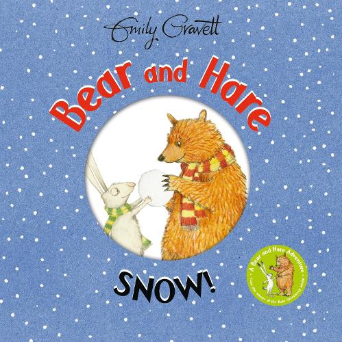 Bear and Hare: Snow! - Bear and Hare (Hardback)
