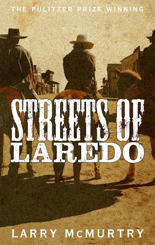 Streets of Laredo - Lonesome Dove (Paperback)