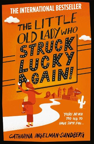 The Little Old Lady Who Struck Lucky Again! - Little Old Lady (Paperback)