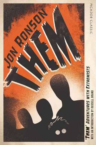 Them: Adventures with Extremists - Picador Classic (Paperback)