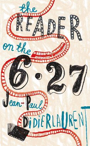 The Reader on the 6.27 (Hardback)