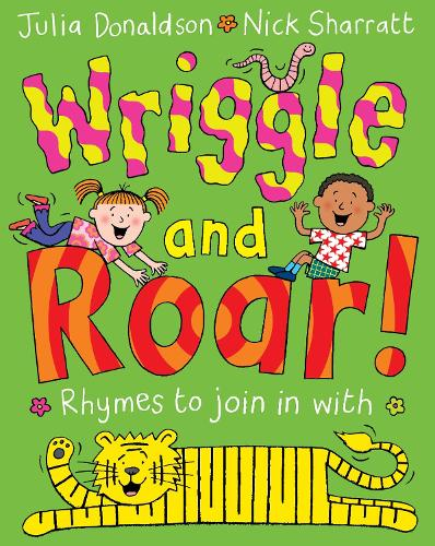 Wriggle and Roar! (Paperback)