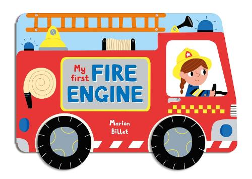 Whizzy Wheels: My First Fire Engine - Whizzy Wheels (Board book)